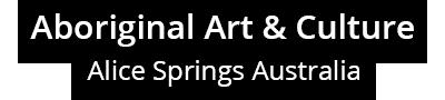 Aboriginal Art & Culture Alice Springs Australia